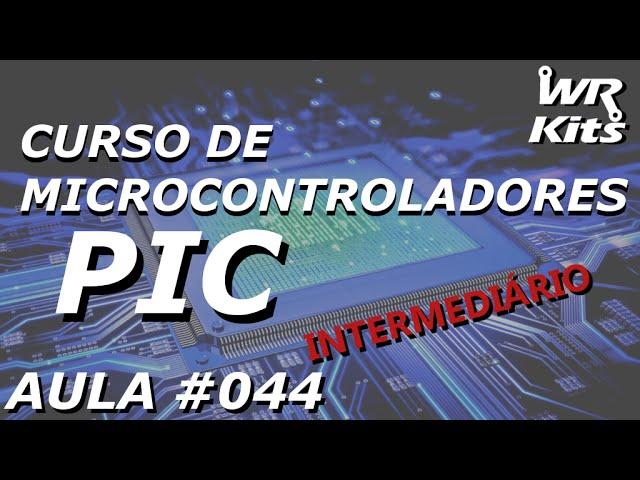 CONTROLE DE SERVOS COM TIMER0 | Curso de PIC #044