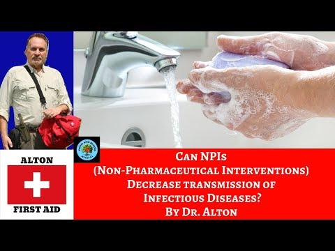 Can NPIs Decrease Transmission Rates of Infectious Diseases? By Dr. Alton