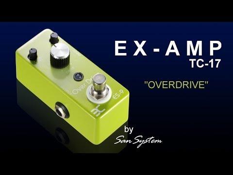 EX-AMP Overdrive ES-9 / TC-17