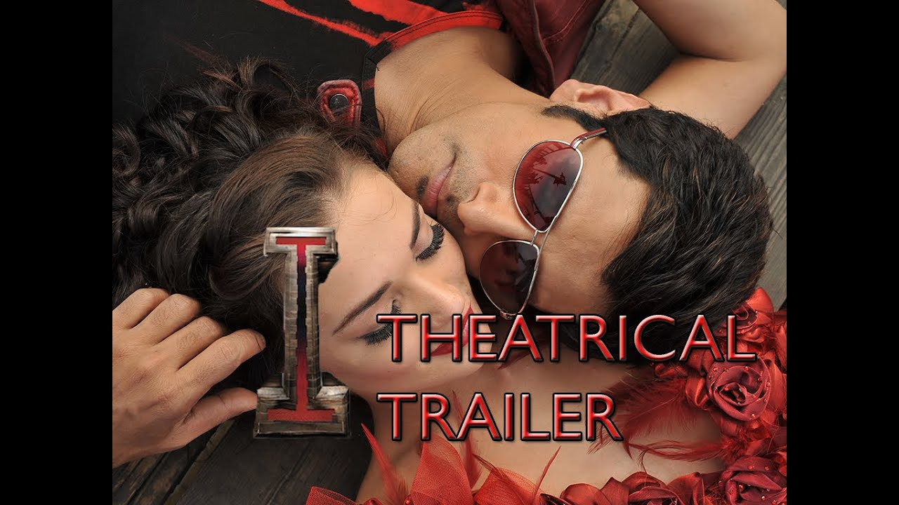 'I' Theatrical Trailer [Official]