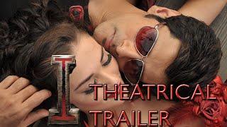 'I' Theatrical Trailer| Aascar | Shankar, Chiyaan Vikram, Amy Jackson