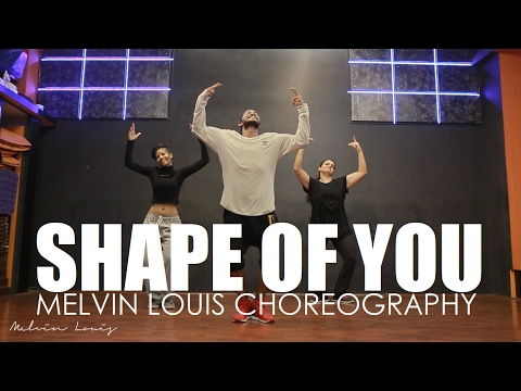 Shape of You | Ed Sheeran | Melvin Louis Choreography