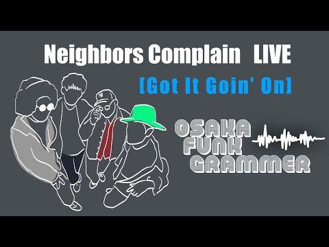 Neighbors Complain -