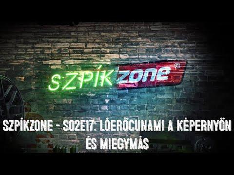 SzpíkZone – S02EP17: Lóerőcunami a képernyőn és miegymás