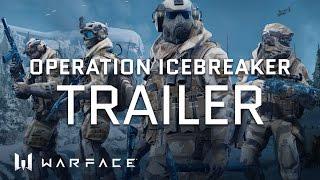 Warface - Operation: Icebreaker Trailer