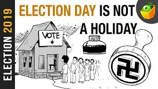 Election Day | Election Day not a Holiday | Election 2019 | how to vote #India | MagicBox