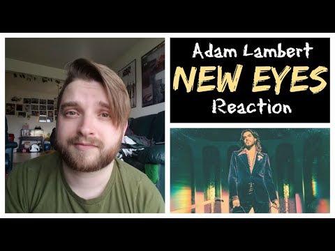 Adam Lambert - New Eyes (Reaction & Thoughts)