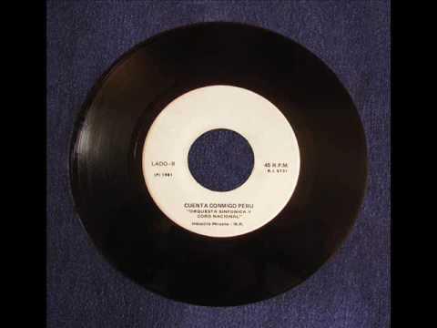 Orq. Sinfónica Nacional y Coros - Cuenta conmigo Perú (1981)