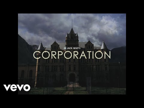 Jack White - Corporation (Official Video)