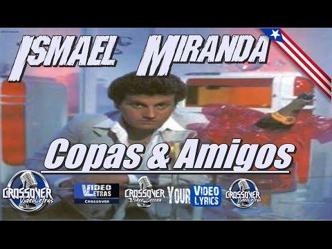 Entre copas y amigos   Ismael Miranda   Letra