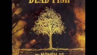 Dead Fish - Obrigação (CD Um Homem So)