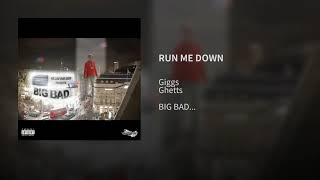 Giggs Ft Ghetts - Run Me Down