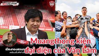 Văn Lâm gặp rắc rối khi Muangthong kiện người đại diện lên FIFA
