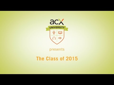 ACX University Presents: Highlights from the Class of 2015