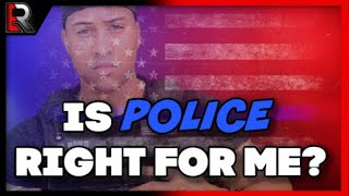 Is Police Right For Me? + The hiring process (Tips to help you decide)