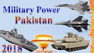 Pakistan Military Power 2018 | How Powerful is Pakistan?