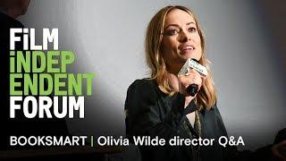 Olivia Wilde on directing  'Booksmart' | 2019 Film Independent Forum