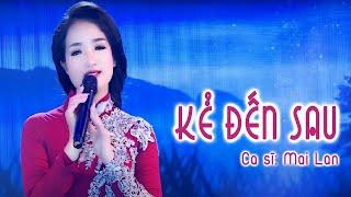 Kẻ Đến Sau - Mai Lan ( Giải nhất giọng ca vàng Bolero Miền Bắc 2018 )