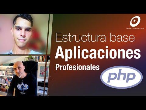 Qué estructura necesitas para tus aplicaciones PHP profesionales