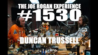 Joe Rogan Experience #1530 - Duncan Trussell