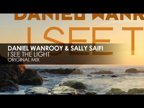 Daniel Wanrooy & Sally Saifi - I See The Light