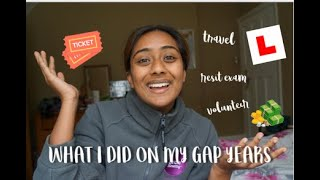 WHAT I DID ON MY GAP YEARS