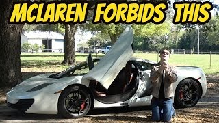 My McLaren 12C Is BANNED From Doing This-- and It's Driving Me INSANE!