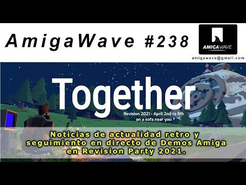 AmigaWave #238 - Noticias de actualidad y seguimiento Revision 2021 demos Amiga.
