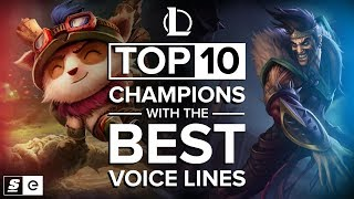 The Top 10 League of Legends Champions with the Best Voice Lines