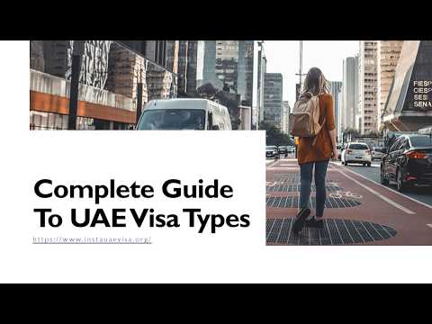 Complete Guide To Types of UAE Visa, Multiple Entry UAE Visa, Single Entry UAE Visa