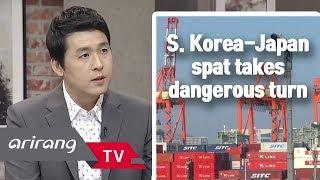 [The Point : World Affairs] Ep.58 - S. Korea-Japan spat takes dangerous turn _ Full Episode