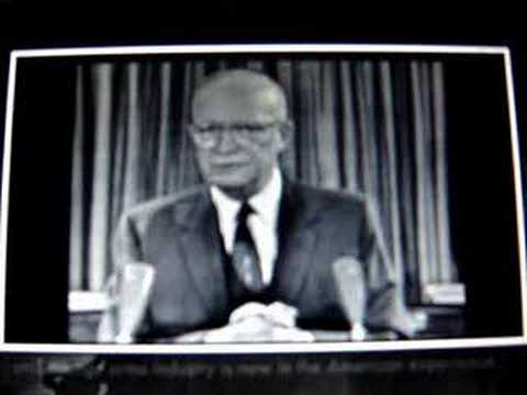 Eisenhower warns us of the military industrial com