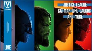 VARIANT LIVE! Justice League, Batman Who Laughs, & More!