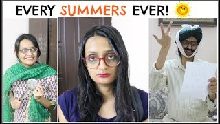 Every Summers Ever  | Garmi Ka Mausam