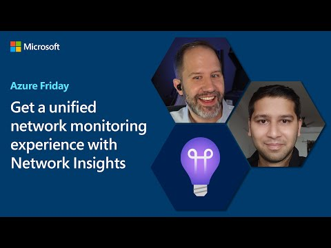 Get a unified network monitoring experience with Network Insights   Azure Friday