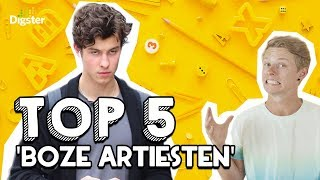 TOP 5 BOZE ARTIESTEN | DIGSTER TOP 5
