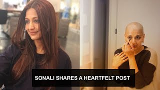 Sonali Bendre writes 'looking towards a healthier and happ..