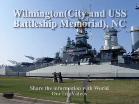 Pictures of Wilmington (City and USS Battleship Memorial), NC, US
