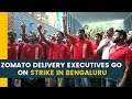 Zomato Delivery Executives go on Strike in Bengaluru against Decision to Slash Incentives
