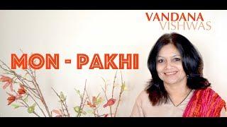 Vandana Vishwas - Mon Pakhi