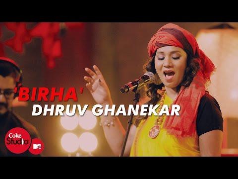 Kalpana Patowary - 'Birha' - Dhruv Ghanekar, Kalpana Patowary & Sonia Saigal - Coke Studio@MTV Season 4
