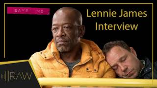 Lennie James on Save Me & The Walking Dead | RAW Interviews