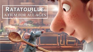 RATATOUILLE: A Film For All Ages | Video Essay