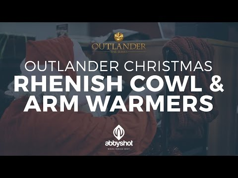 Outlander Christmas - Rhenish Cowl & Arm Warmers