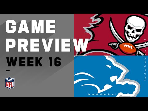 Tampa Bay Buccaneers vs. Detroit Lions | NFL Week 16 Game Preview