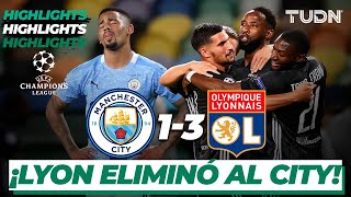 Highlights | Manchester City 1-3 Olympique Lyon | Champions League 2020 - 4tos final | TUDN