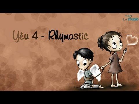 Yêu 4 - Rhymastic [Video Lyrics / Kara]