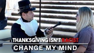 Thanksgiving Isn't Racist | Change My Mind