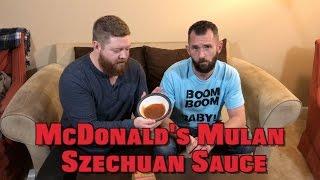 Mulan Szechaun Sauce + McDonald's Menu Hacks
