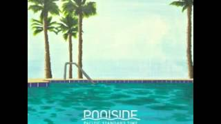 Poolside - Kiss You Forever